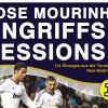 Jose Mourinho – Angriffs-Sessions – 114 Übungen